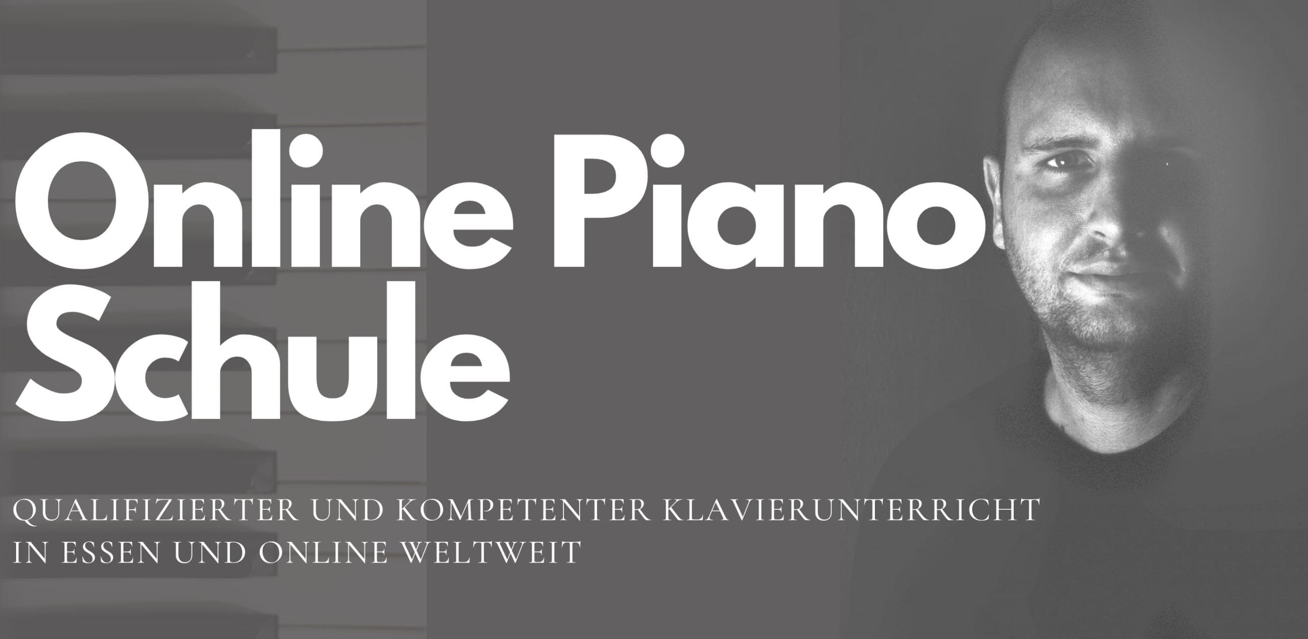 Online Piano Schule - Qualifizierter und kompetenter Klavierunterricht in Essen und online weltweit